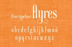 Free font: Ayres | How About Orange