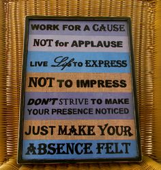Teen bedroom ,Graduation gift, Burlap, linen, and suede prints in blues and purples, words of advice, Work for a cause not for applause sign by OurLittleCountryShop on Etsy