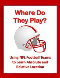 There are many assignments for teaching absolute and relative location to young students, but here's one with a twist! Students will locate all 32 NFL teams using absolute and relative location. Then, you can take a Google Earth tour of the stadiums!