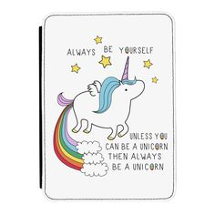 unicorn 'always be yourself' quote #ipad mini 1 2 3 pu leather flip case cover from $35.67