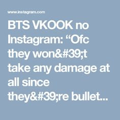 """BTS VKOOK no Instagram: """"Ofc they won't take any damage at all since they're bulletproof boyscouts (aahh i'll miss the logos TwT)  Only armys heart bullets can…"""""""