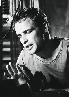"""Marlon Brando in A Streetcar Named Desire- """"Blanche, under the Napoleonic code, a man has gotta take an interest in his wife's affairs."""" Lol"""