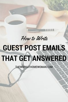 How to Write Guest Post Emails That Get Answered