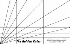 """The """"Golden Ruler"""" grid, used to find and illustrate phi, golden ratio proportions. (©EvolutionofTruth.com, 1999)"""