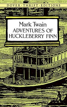Adventures of Huckleberry Finn by Mark Twain http://smile.amazon.com/dp/0486280616/ref=cm_sw_r_pi_dp_AvTgvb1M2PXE2