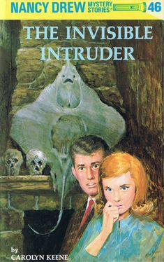 """Join Nancy as she and her friends charge after the elusive clues left behind by several """"ghostly"""" intruders! [Nancy Drew #46: The Invisible Intruder by Carolyn Keene]"""