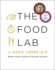 The Food Lab: Better Home Cooking Through Science: Amazon.co.uk: J. Kenji López-alt: 9780393081084: Books