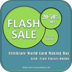 Everyday Moodlings: FLASH SALE! Just in time for World Card Making Day...