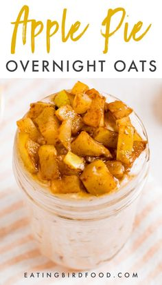 Apple Pie Overnight Oats | Eating Bird Food Breakfast And Brunch, Apple Breakfast, Mexican Breakfast, Breakfast Pizza, Breakfast Cookies, Breakfast Dessert, Breakfast Bowls, Overnight Oats In A Jar, Healthy Overnight Oats