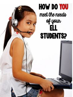 How Do You Meet the Needs of English Language Learners?