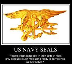 Navy Seals... none better, none braver.