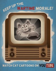 11 x 14 Cat Cartoons propaganda poster. Printed on glossy paper. Keep morale up and hang this propaganda poster up on your wall Look Vintage, Vintage Ads, Angry Birds, Youtube Poster, Decoupage, Social Media Poster, Propaganda Art, Internet, New Art