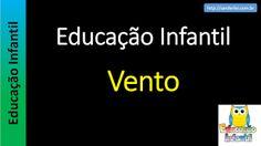 Educação Infantil - Nível 5 (crianças entre 8 a 10 anos): Vento