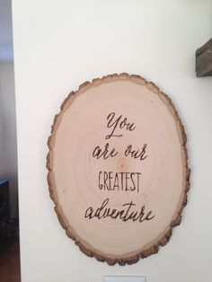 """""""you are our greatest adventure"""" nursery sign"""