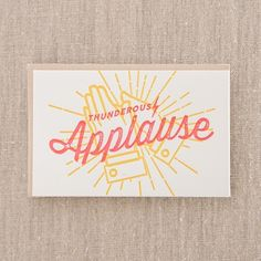 Thunderous Applause - Letterpress Greeting Card, By Pike Street Press - Seattle