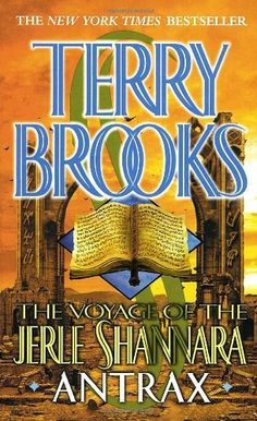 Order Of Terry Brooks Books | ... forums.org - A Culture Place. • View topic - Antrax by Terry Brooks