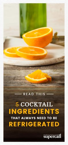 Keeping some cocktail ingredients refrigerated will prolong their life by weeks or even months. You'll get many more uses out of them than you would if they were left on the bar or kitchen counter. Here, the bottles, mixers and more that you should keep cool. #bartender #homebar