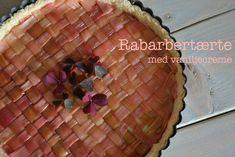rabarbertærte med vaniljecreme, opskrift med rabarber, rabarber, rhubarb, sommertærte, sommerdessert, forårskage,