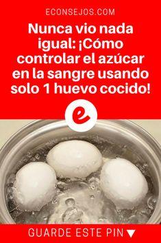 Azúcar en sangre | Nunca vio nada igual: ¡Cómo controlar el azúcar en la sangre usando solo 1 huevo cocido! | Un super tip de la medicina natural revelada ahora para usted. Lea y sepa todo.