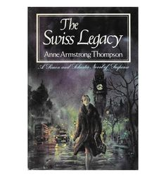 $14.95 | The Swiss Legacy | Anne Armstrong Thompson | 1970s vintage suspense by ScottieBooks on Etsy #scottiebooks #booklovers #mysterylover