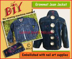 For this DIY grommet jean jacket I am happy to show you how to add grommets to clothing  and to demonstrate an exciting way to use nail art supplies for fabric coloring. No sewing machine is needed to revamp and customized a denim jacket.