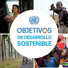 Objetivos y metas de desarrollo sostenible - Desarrollo Sostenible