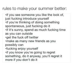 Without all the cuss words. This is gold. Pretty Words, Beautiful Words, Quotes To Live By, Me Quotes, Just In Case, Just For You, Summer Quotes, Life Advice, Thing 1