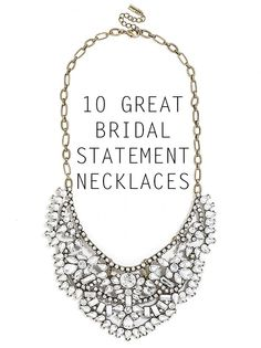 10 Great Bridal Statement Necklaces | Southern California Bride