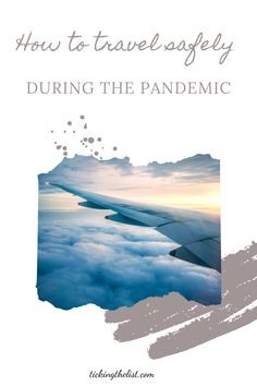 Tips on how to stay safe while travelling during the pandemic. What to bring with you on the plane, where to sit on the plane and what to do in the airport.