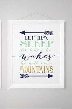 Let him sleep for when he wakes he will move mountains - Navy and Coral - Nursery- Baby Boy Nursery - Printed Gold - Nursery prints