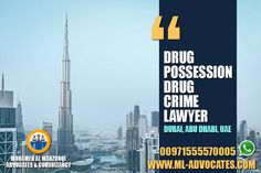 Drug Possession | Drug Crime Lawyer #Dubai #Abu_Dhabi #UAE MOHAMED AL MARZOOQI ADVOCATES & CONSULTANCY  Tel: +971 26584004 WhatsApp: +971555570005  Web: https://www.ml-advocates.com Blog: https://Legal.ml-advocates.com #Drug #Possession #Crime #Lawyer
