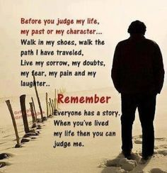 It's so true that we are all so quick to judge...instead take the time to LEARN.