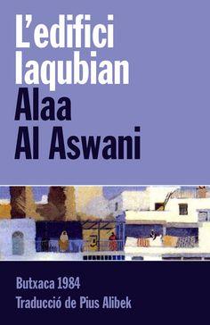 L'edifici Iaqubian.  Alaa Aswani. Valoració: 4,9. http://bibliotecacambrils.blogspot.com.es/2013/11/trobada-del-club-de-lectura-adult.html