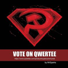"""Hi Guys!! I uploaded a new design to Qwertee and I need your help (if you like my designs of course ). It's a design about a superman's comic titled """"Superman: Red Son""""  I hope you like it!  https://www.qwertee.com/product/supercommunist  #tshirt #illustration #superman #redson #qwertee #painting #mixedart #bloody #digitalart #splatter #super #comic #hero"""