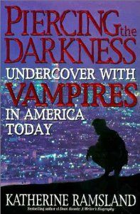 Piercing the Darkness: Undercover with Vampires in America Today by Katherine Ramsland - HarperCollins Publishers Inc - ISBN 10 Vampire History, Rare Books For Sale, Real Vampires, Irish Traditions, Every Day Book, Price Book, Cozy Mysteries, Classic Literature, Book Signing