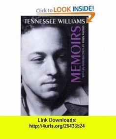 Memoirs (9780811216692) Tennessee Williams, John Waters , ISBN-10: 0811216691  , ISBN-13: 978-0811216692 ,  , tutorials , pdf , ebook , torrent , downloads , rapidshare , filesonic , hotfile , megaupload , fileserve
