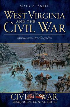 West Virginia and the Civil War