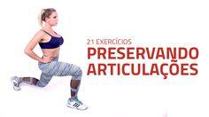 21 Exercícios Preservando as Articulações | Sérgio Bertoluci - X21 - YouTube