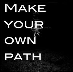 pathway Labyrinth Quotes, Choose Your Path, The Road Not Taken, Show Me The Way, Inspire Quotes, Word Design, Walkways, Inspiration Boards, Solitude