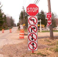 Insane Road Sign: where can I go?