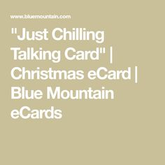 Just Chilling Talking Card