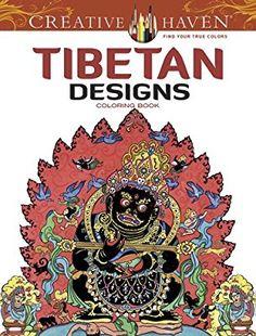 Creative Haven Tibetan Designs Coloring Book (Adult Coloring)