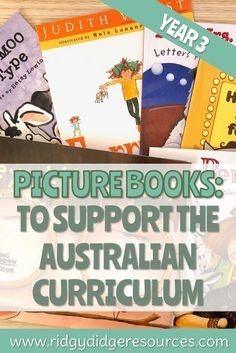 Picture Books to Support the Australian Curriculum: Year 3 - Ridgy Didge Resources Paragraph Writing, Opinion Writing, Persuasive Writing, Writing Rubrics, History Education, Physical Education, Poetry Lessons, Math Measurement, Student Goals