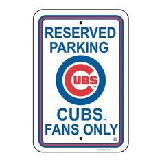 Chicago Cubs Parking Only Sign