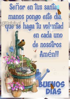 Good Morning Friends Quotes, Morning Greetings Quotes, Good Morning Messages, Spanish Inspirational Quotes, Spanish Quotes, Good Morning In Spanish, Night Quotes, Flower Wallpaper, Happy Day