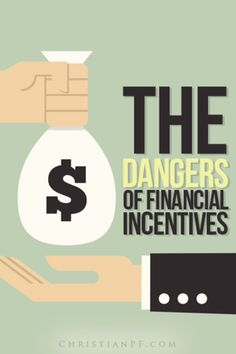 3 Dangers of Using Financial Incentives Ways To Save Money, Money Tips, Money Saving Tips, Saving Ideas, Finance Blog, Finance Tips, Managing Your Money, Budgeting Finances, Money Matters