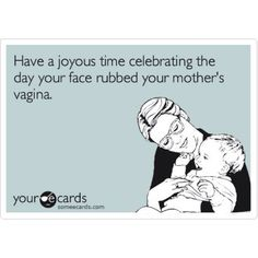 happy birthday humor. omg i almost choked with laughter! thats disgustingly put lmao