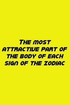 Charles Rampling Tells About The most attractive part of the body of each sign of the zodiac Aquarius And Sagittarius, Capricorn Quotes, Libra Facts, Zodiac Sign Facts, Astrology Zodiac, Zodiac Quotes, Astrology Signs, Zodiac Signs Change, Zodiac Love