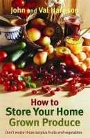 How to Store Your Home-Grown Produce: Canning, Pickling, Jamming, and So Much Blackberry Brandy Recipes, Orange Jam Recipes, Cherry Jam Recipes, Strawberry Jam Recipe, Rhubarb Recipes, Chilli Chutney Recipes, Ginger Chutney Recipe, Relish Recipes, Jelly Recipes