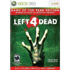 Left 4 Dead (Game of the Year Edition) (Xbox 360). I will kick you ass at this game princess.